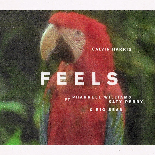 Calvin Harris - Feels (feat. Pharrell Williams, Katy Perry & Big Sean) - Single Cover