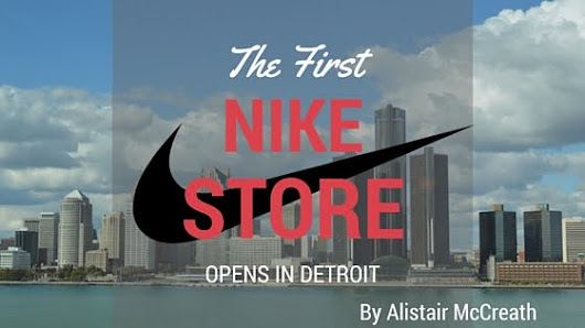 First Nike Community Store Opens in Detroit