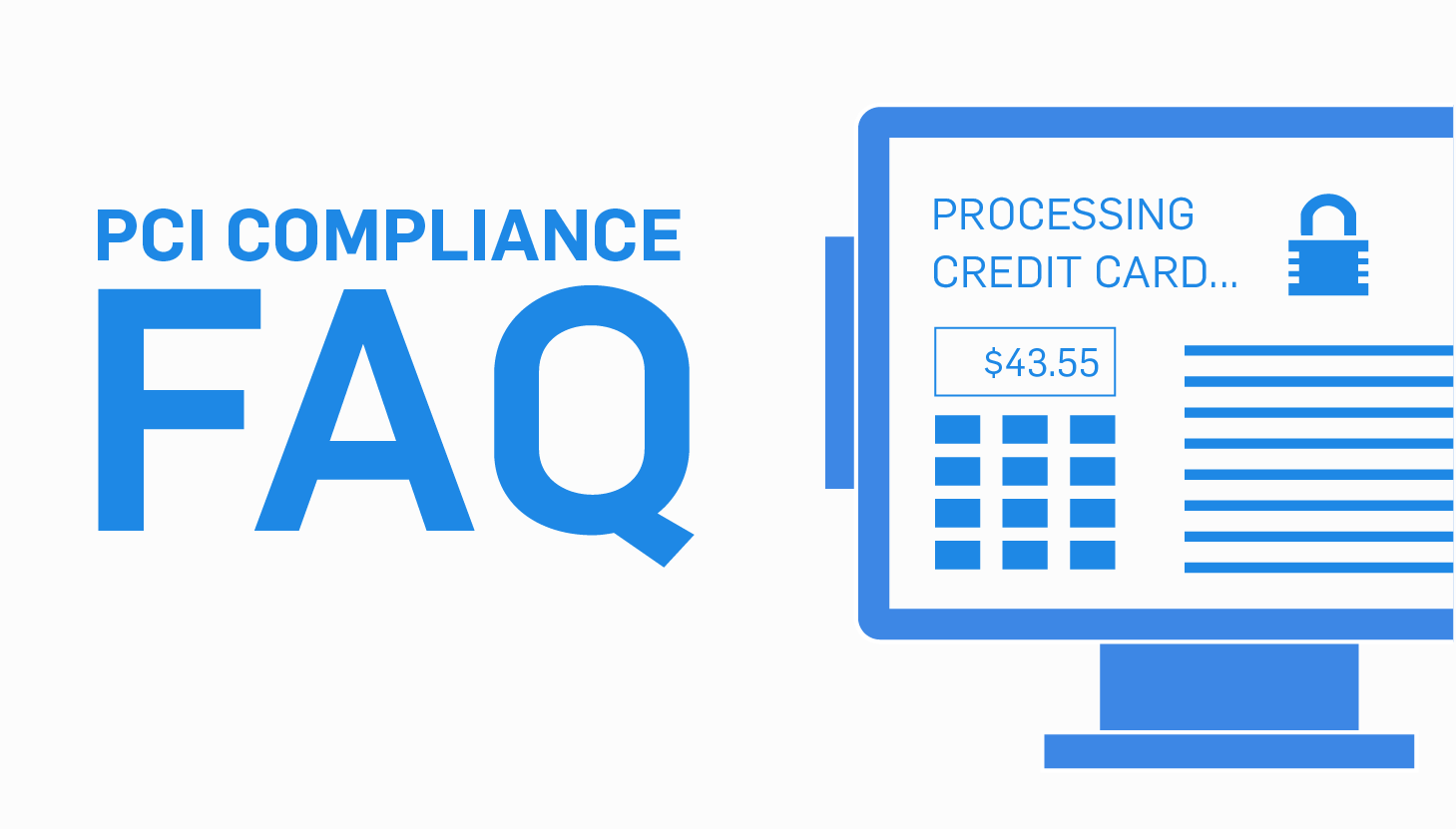 PCI DSS Compliance FAQ