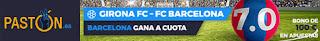 Megacuota Paston Liga Santander: Girona FC vs FC Barcelona 23-9
