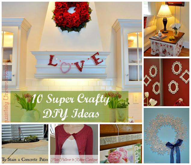 10 Super Crafty DIY Ideas