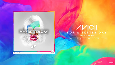 Avicii - For A Better Day ( KSHMR #Remix )