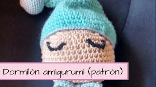 http://aramelaartesanias.blogspot.com.ar/2017/02/dormilon-amigurumi-con-patron-gratis.html