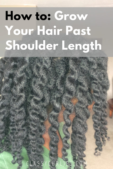 Growing your natural hair past shoulder length - ClassyCurlies