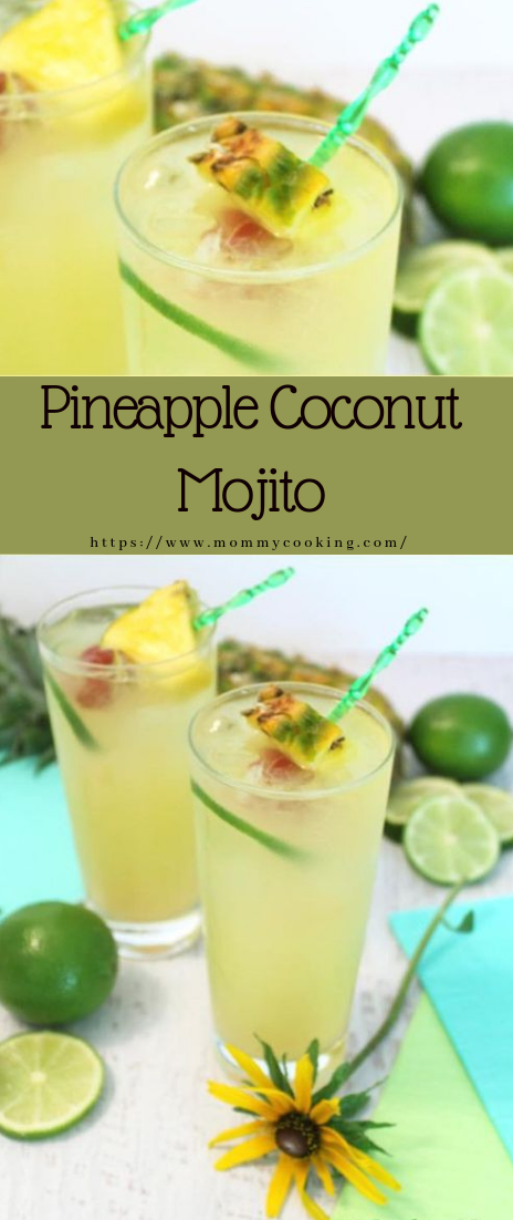 Pineapple Coconut Mojito #recipe #drink
