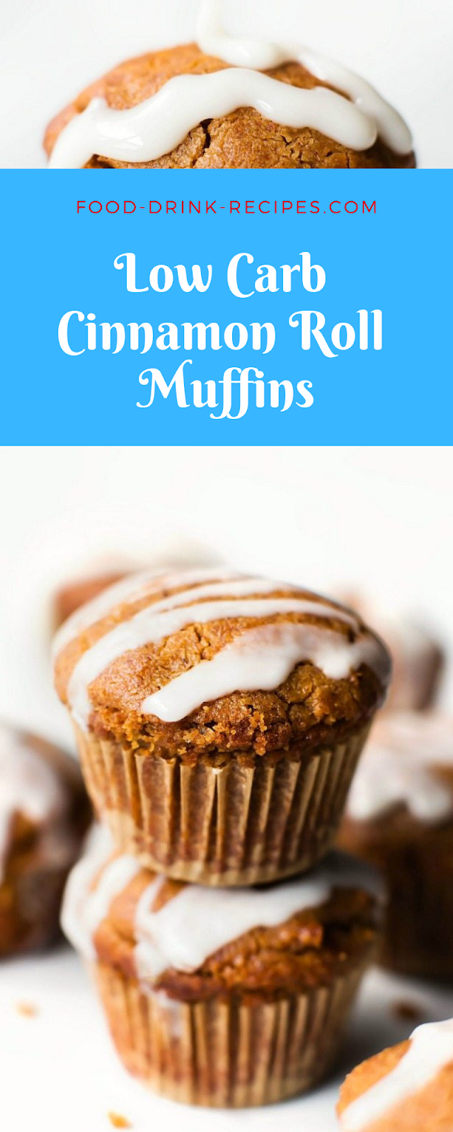 Low Carb Cinnamon Roll Muffins - food-drink-recipes.com
