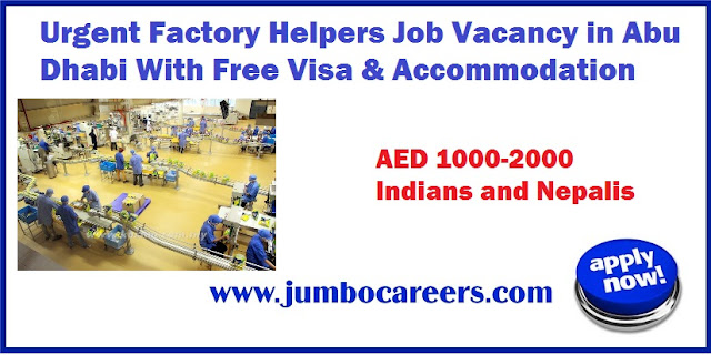 Factory Helpers Job Vacancy in Abu Dhabi