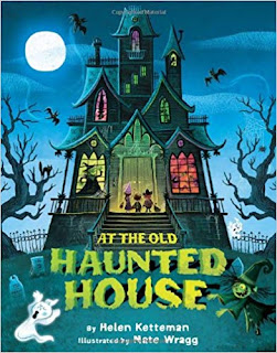 Fun fall Halloween book- At the Old Haunted House