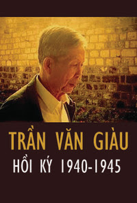 Hồi Ký Trần Văn Giàu - Trần Văn Giàu