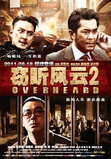 Overheard 2 (2011) พลิกแผนฆ่า..ล่าสังหาร
