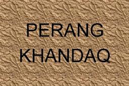 Penyebab Terjadinya Pertempuran Khandaq