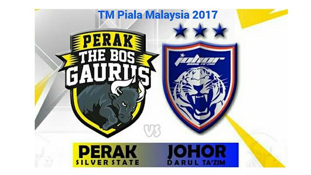 Live Streaming Perak vs JDT 15.10.2017 TM Piala Malaysia