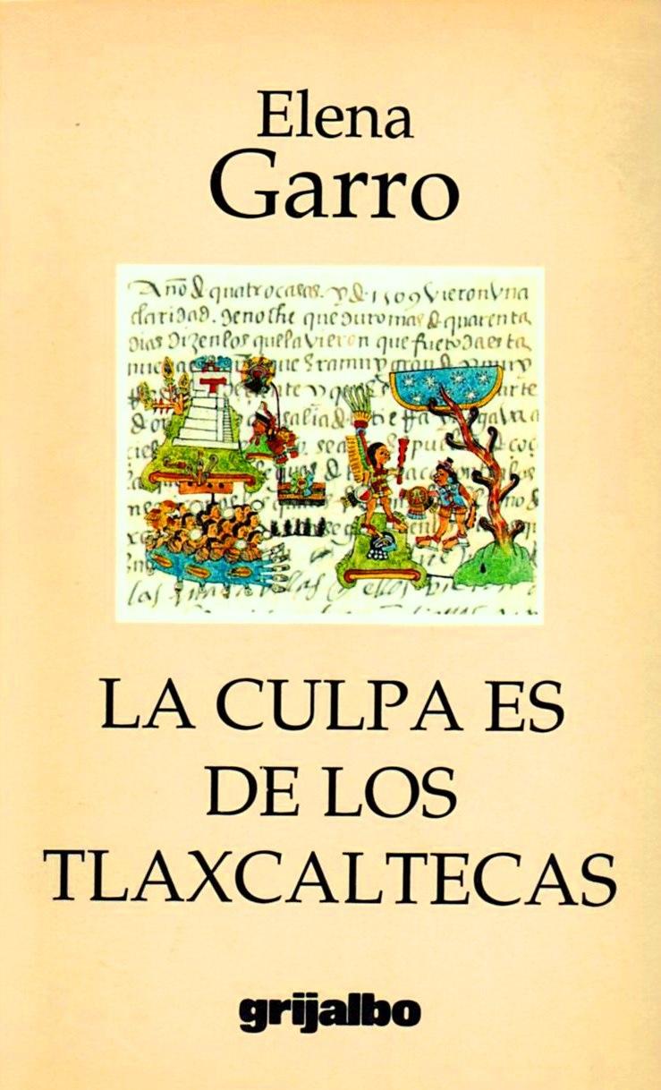 http://laantiguabiblos.blogspot.com/2018/08/la-culpa-es-de-los-tlaxcaltecas-elena.html
