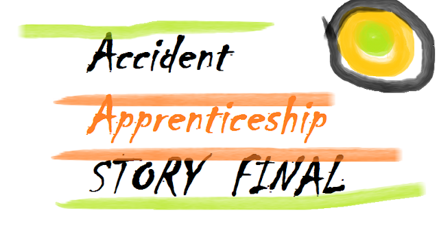 Accident-Apprenticeship-STORY-FINAL