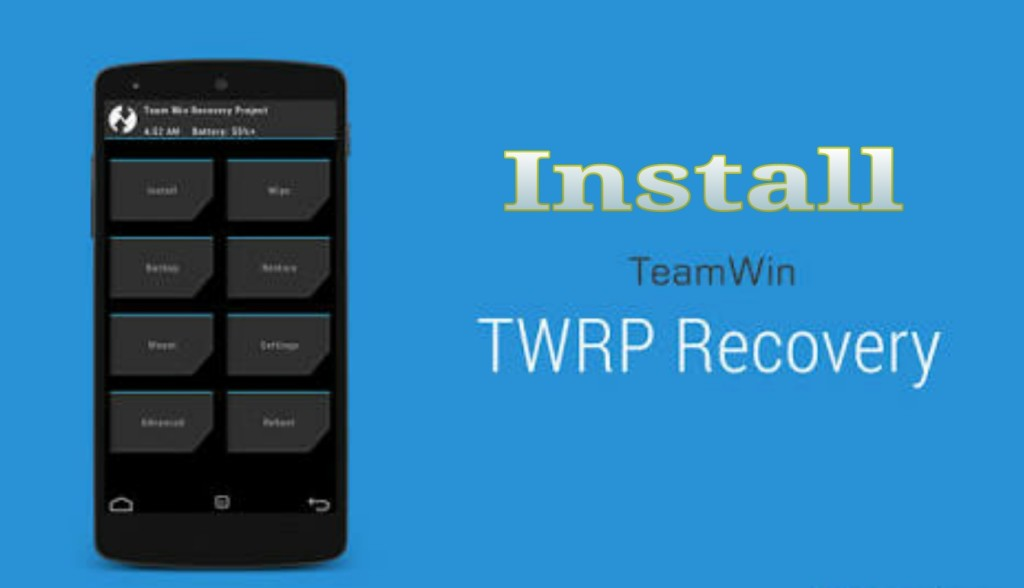 Install TWRP Recovery via Fastboot On Any Android Device