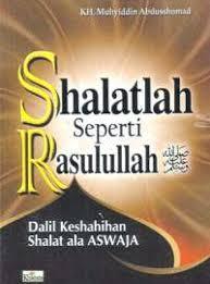 Jual Buku SHALATLAH SEPERTI RASULULLAH | Toko Buku Aswaja Yogyakarta