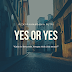 YES OR YES #8 : Bimbang
