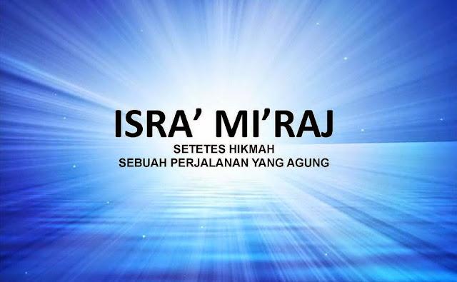 Inilah 5 Hikmah terjadinya Isra' Mi'raj Nabi Muhammad Saw