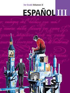 Libro de TelesecundariaEspañolIIITercer gradoVolumen IILibro para el Alumno2016-2017