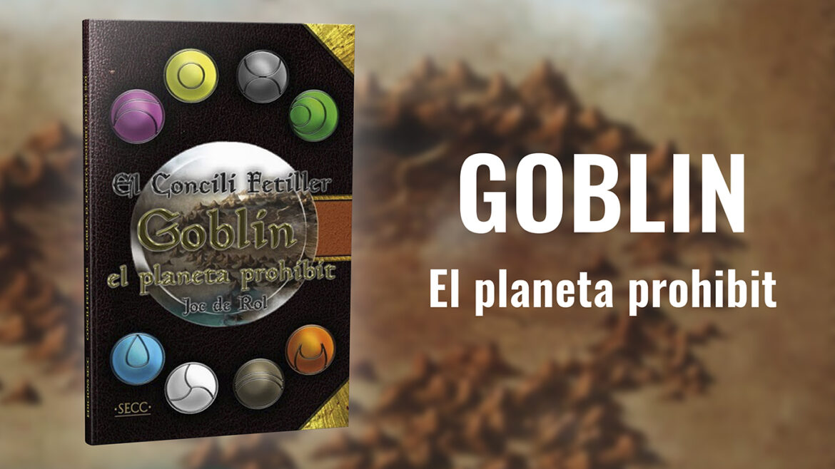 Ressenya de Goblin, Planeta Prohibit a Windumanoth