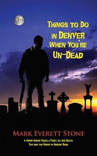 Review: Things To Do in Denver When You're Undead by Mark Everett Stone