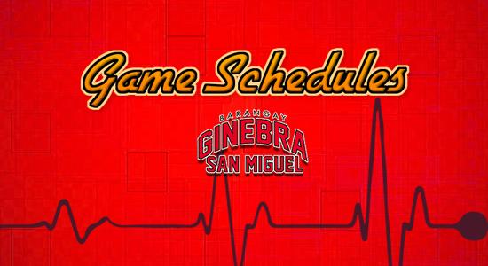 List: Barangay Ginebra San Miguel Game Schedules 2017-2018 PBA Philippine Cup