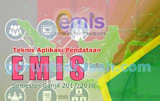 Teknis Aplikasi Pendataan Emis Semester Ganjil 2017-2018