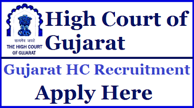 Gujarat High court Bharti 2018 - 767 Assistant bharti in Gujarat High court 1