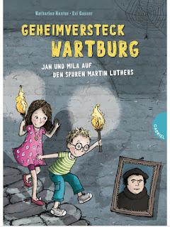 Cover von Katharina Kunter - Geheimversteck Wartburg. Jan und Mila auf den Spuren Martin Luthers