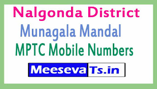 Munagala Mandal MPTC Mobile Numbers List Nalgonda District in Telangana State