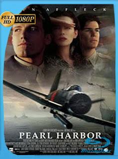 Pearl Harbor 2001 HD [1080p] Latino [GoogleDrive] DizonHD