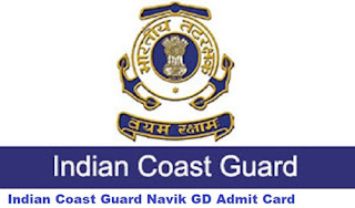Download Hall Ticket/ Admit Card of Indian Coast Guard Navik (GD) 01/2019 Batch Check Cut Off Exam Date Merit List