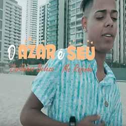 Baixar O Azar é Seu - Carlinhos Beleza e MC Rafinha MP3
