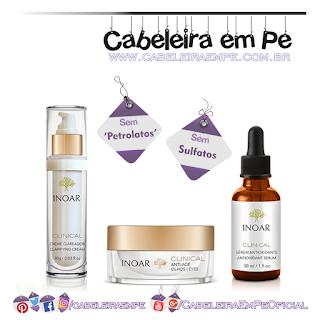 Produtos Liberados Da Linha Clinical - Inoar (Creme Clareador, Anti-age para a área dos olhos e Sérum Antioxidante)