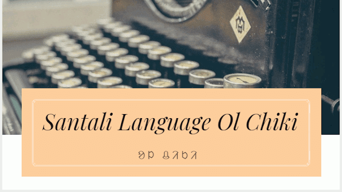 Santali Language | Learn Ol Chiki