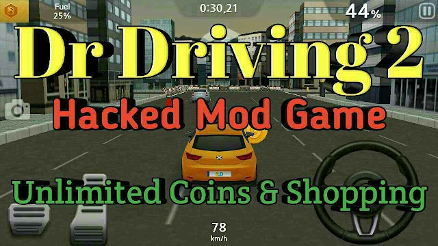 Dr Driving 2 mod Game Unlimited Coins and gold