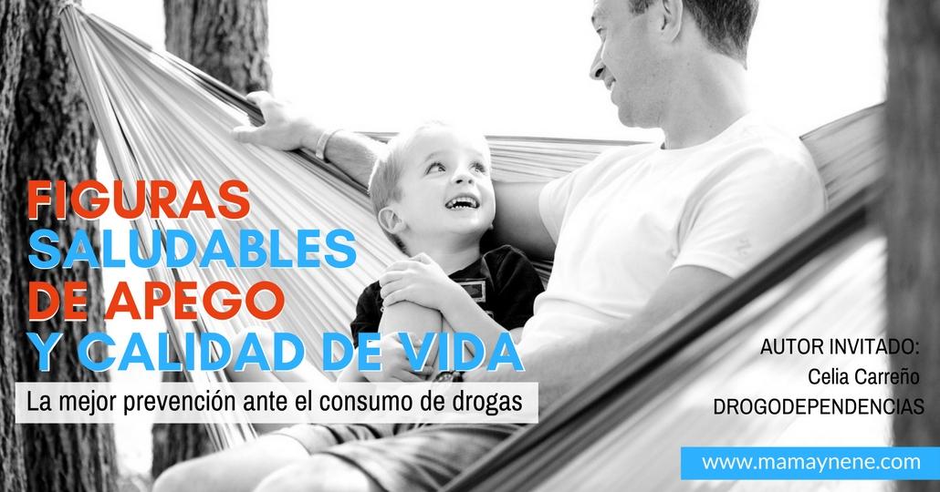 APEGO-PREVENCION-DROGAS-DROGADICCION-FAMILIA-PADRES-MAMAYNENE-INFANCIA-INFANTES-ADOLESCENTES