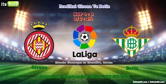 Prediksi Girona Vs Betis - ituBola