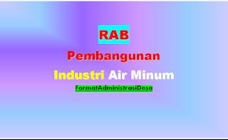 <img src='https://3.bp.blogspot.com/-03onjUa-cLA/XE_p7aT1x5I/AAAAAAAAAJc/NyiKxtqmB9Eg4M-e29yKthuNLrQbLRmhQCLcBGAs/s320/Contoh-RAB-Pembangunan-Industri-Air-Minum.png' width='100' height='100' alt='Contoh RAB Pembangunan Industri Air Minum'/>