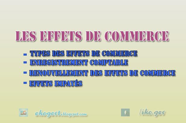 Les Effets de Commerce : Types, Enregistrement, et Renouvellement