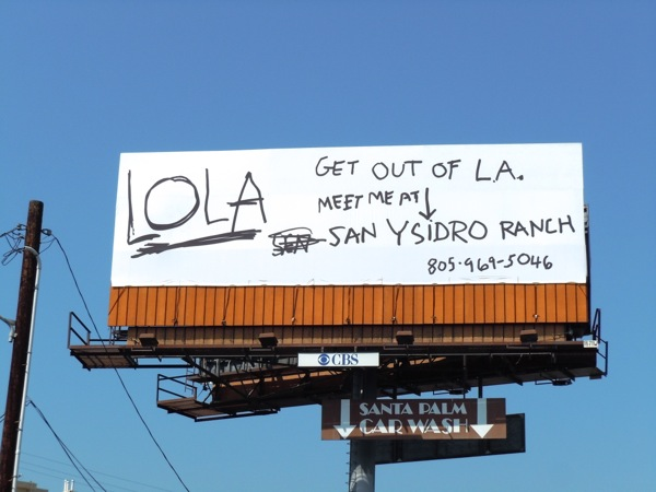 San Ysidro Ranch Lola billboard