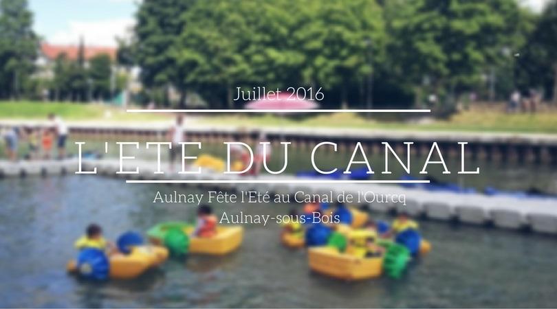 L'été du canal 2016: Aulnay fête l'été