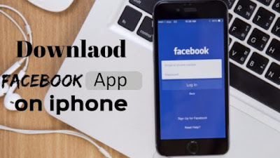 How Can You Download Facebook for Mobile iPhone - Steps By Step