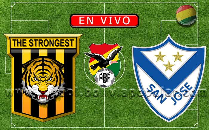 【En Vivo】The Strongest vs. San José - Torneo Apertura 2020