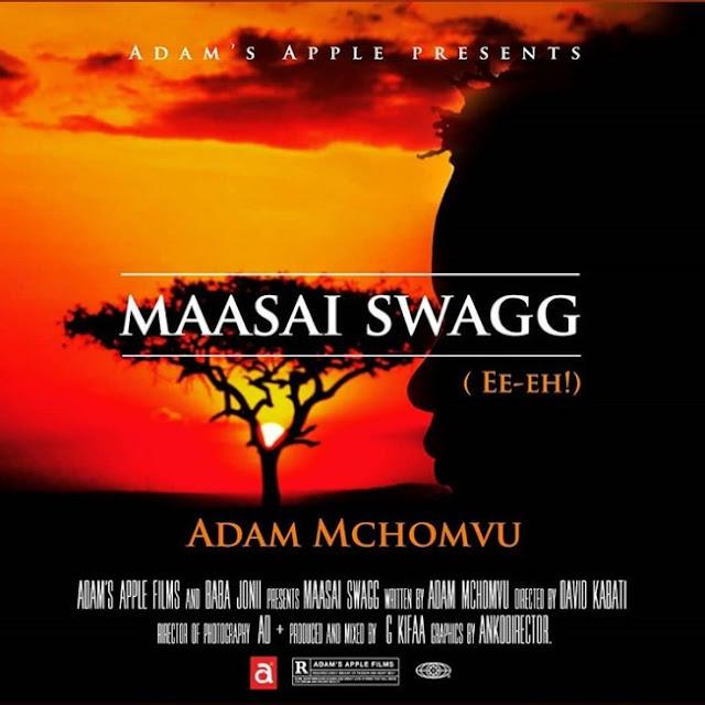 Adam Mchomvu - Masai Swagg