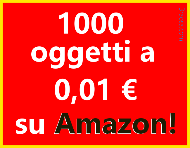 1000 Oggetti a 1 centesimo su Amazon