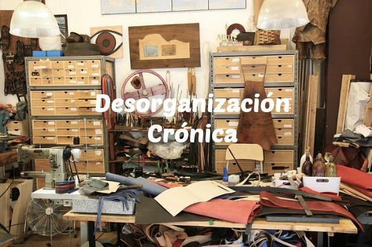 Desorganización Crónica