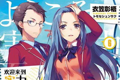 Ringkasan Light Novel Youkoso Jitsuryoku Shijou Shugi no Kyoushitsu e Volume 6 Chapter 1
