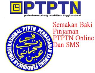 Semak Baki Pinjaman PTPTN Online Dan SMS