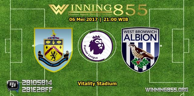 Prediksi Skor Burnley vs West Bromwich 06 Mei 2017